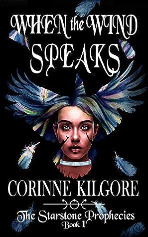 When the Wind Speaks (Starstone Prophecies Book 1)