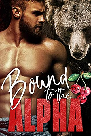 Bound to the Alpha (Alphas in Heat #1)