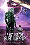 A Son for the Alien Warrior (Treasured by the Alien, #2)