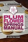 Ancient Xiangqi Classics: Plum Flower Springs Manual