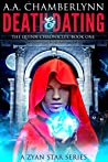 Death and Dating (Zyan Star, #4; The Quinn Chronicles, #1)
