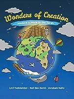 Wonders of Creation: Modern Science in the Torah