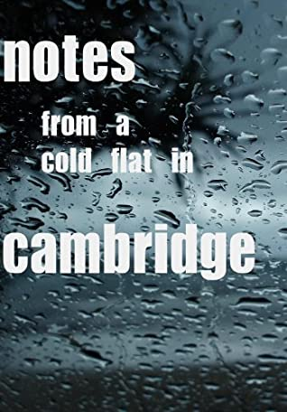 Note from a cold flat in Cambridge