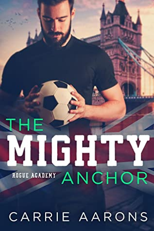 The Mighty Anchor (Rogue Academy, #3)