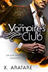 The Vampire's Club: Book Six (The Vampire's Club, #6)