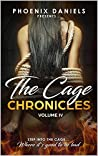 The Cage Chronicles: Volume IV