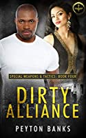 Dirty Alliance (Special Weapons & Tactics #4)