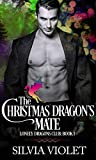 The Christmas Dragon's Mate by Silvia Violet
