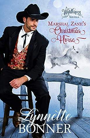 Marshal Zane's Christmas Horse by Lynnette Bonner