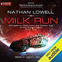 Milk Run (Smuggler's Tales From The Golden Age Of The Solar Clipper, #1)