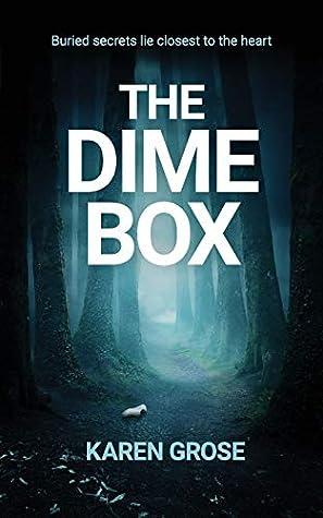 The Dime Box by Karen Grose