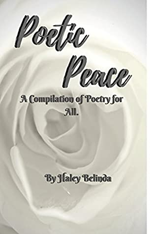 Poetic Peace .: A Compilation of Poetry for All