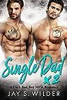 Single Dad Times Two: A Bad Boy MFM Romance (P.L.A.Y.-Time Story 2)