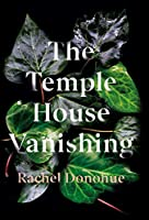 The Temple House Vanishing