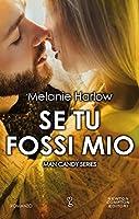 Se tu fossi mio (Man Candy Series Vol. 3)