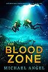 The Blood Zone (Leigh Austen Thriller #3)