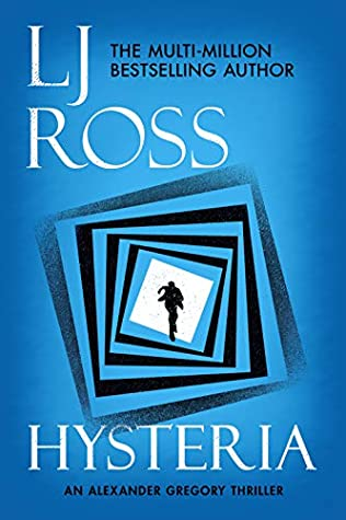 Hysteria (Alexander Gregory Thrillers, #2)