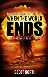 When the World Ends (Extinction of Us, #1)