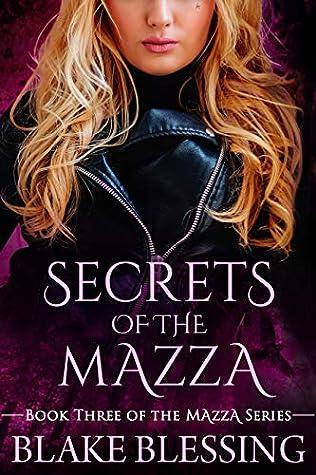 Secrets of the Mazza (The Mazza, #3)