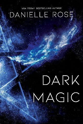 Dark Magic (Darkhaven Saga, #2)