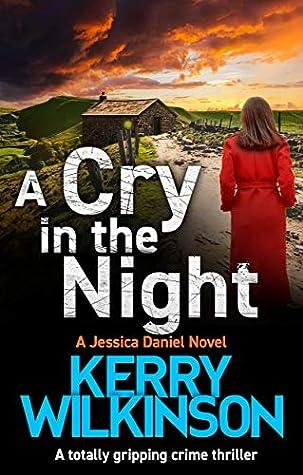 A Cry in The Night (Jessica Daniel, #15)