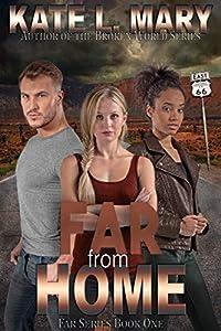 Far from Home (Far #1)
