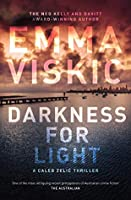 Darkness for Light (Caleb Zelic, #3)