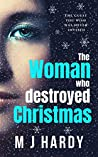 The Woman Who Destroyed Christmas