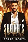 The Sheikh's Accidental Wife (Omirabad Sheikhs, #2)
