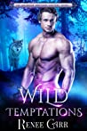Wild Temptations (Holbrook Brothers Shifters, #1)