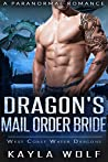 Dragon's Mail Order Bride (West Coast Water Dragons, #2)