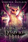 Victoria Marmot and the Road to Hell