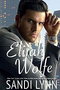 Elijah Wolfe (Wolfe Brothers #1)