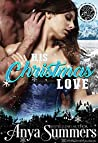His Christmas Love: A Steamy Holiday Novella (Cuffs and Spurs Book 9)