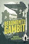 Beaumont's Gambit: A Badlands Story (Badlands Born)