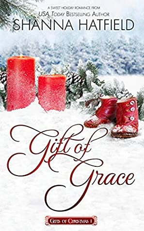 Gift of Grace: A Sweet Holiday Romance (Gifts of Christmas Book 1)