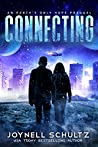 Connecting: A Romantic Post Apocalyptic Series with Aliens (Earth's Only Hope)