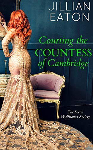 Courting the Countess of Cambri - Jillian Eaton