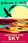 Lighting the Sky (Coming Back to Cornwall #5)