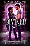 Divined (The Oracle Chronicles Book 4)