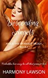Descending Angels: Apocalypse of Angels Trilogy Book 2