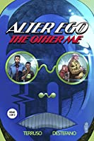 ALTER EGO: THE OTHER ME (ISSUE 1): A Superhero Detective Mystery (The Alter Ego Series)