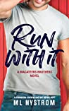Run With It (MacAteer Brothers, #1)