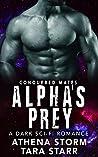 Alpha's Prey (Conquered Mates, #2)