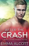 After the Crash (Small Town Hearts, #1)
