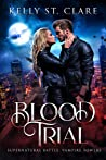 Blood Trial (Supernatural Battle: Vampire Towers #1)