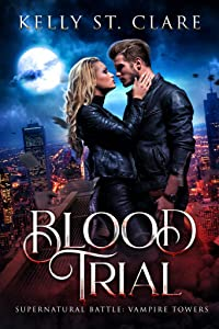 Blood Trial (Supernatural Battle: Vampire Towers #1)