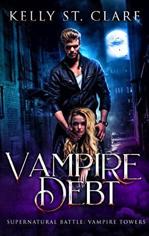 Vampire Debt: Supernatural Battle (Vampire Towers #2)