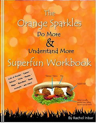 The Orange Sparkles Do More and Understand More Superfun Workbook (1.5)