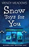 Snow Toys for You